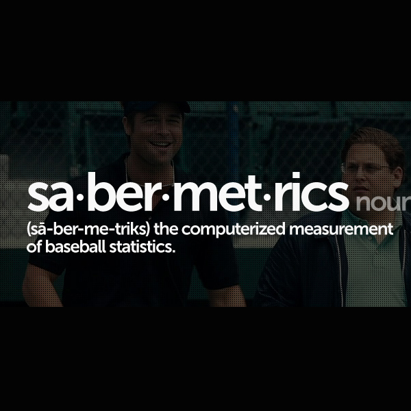 sabermetrics moneyball In the film, beane and assistant gm peter brand (), faced with the franchise's limited budget for players, build a team of undervalued talent by taking a sophisticated sabermetric approach towards scouting and analyzing playerscolumbia pictures bought the rights to lewis's book in 2004 moneyball premiered at the 2011 toronto international.
